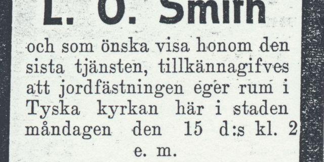 L.O. Smith dog av lunginflammation 1913. Tusentals människor visade sin aktning och följde kistan väg till kyrkogården. Karlshamns museum.