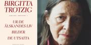 Birgitta Trotzig. Bokförlaget Faethon/TT.